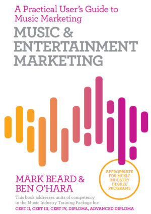 Music and Entertainment Marketing Book by Mark Beard and Ben O'Hara